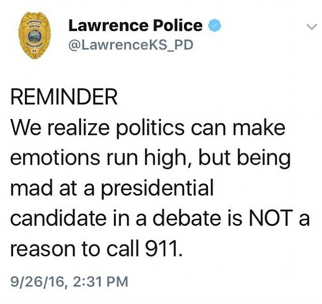 Lawrence Police for joked that 'being mad at a presidential candidate in a debate is NOT a reason to call 911'